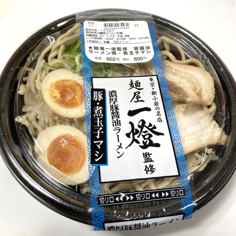 『麺屋一燈監修 濃厚豚醤油ラーメン 豚・煮玉子マシ』、税込みで650円です。